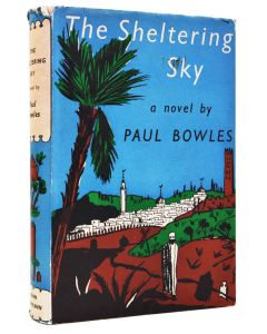 Paul Bowles, The Sheltering Sky, first edition, 1949 - 1