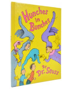 Dr Seuss, Hunches in Bunches, first edition, 1982 - 1