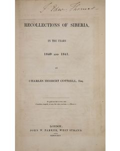 charles cottrell, recollections of siberia in the years 1840 and 1841, 1842 - 1