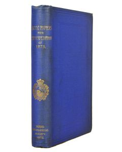 Royal Geographical Society, papers on Artic geography, first edition, 1875 - 1