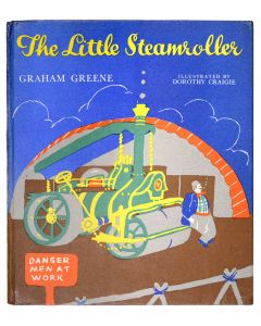 Graham Greene, The Little Steamroller, first edition illustrated by Craigie - 1