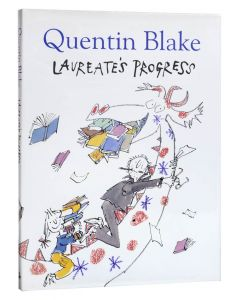Quentin Blake, Laureate's Progress, first edition, signed by Quentin Blake - 1
