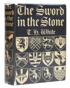 T H White, The Sword in the Stone, first edition, 1938 - 1
