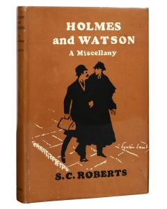 S.C. Roberts, Homes & Watson: A Miscellany, first edition, 1953 - 1