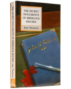June Thomson, The Secret Documents of Sherlock Holmes, first edition, 1997 - 1