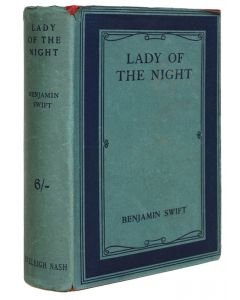 Benjamin Swift, Lady of the Night, first edition, 1913 - 1