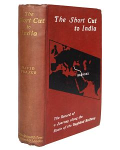 david fraser, the short cut to india, first edition, 1909 - 1
