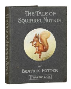 Beatrix Potter, Tale of Squirrel Nutkin, first edition, 1903. - 1