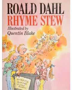 Roald Dahl, Rhyme Stew, first edition, illustrated by Quentin Blake - 1