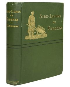 side-lights on siberia, james young simpson, 1898, first edition - 1