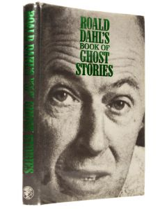Roald Dahl, Book of Ghost Stories, first edition, 1983 - 1