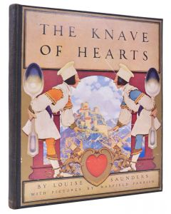 Maxfield Parrish & Louise Saunders, The Knave of Hearts, first edition 1925 - 1
