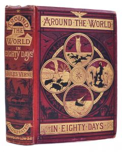 Jules Verne, Around the World in Eighty Days, first English edition, [1873] - 1