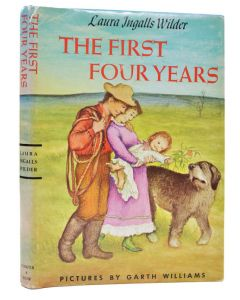 Laura Ingalls Wilder, The First Four Years, one of 10 special copies, 1971 - 1