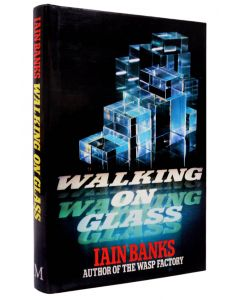 Iain Banks, Walking on Glass, first edition of second novel, 1985 - 1