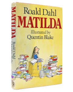 Roald Dahl, Matilda, illustrations by Quentin Blake, first edition, 1988 - 1