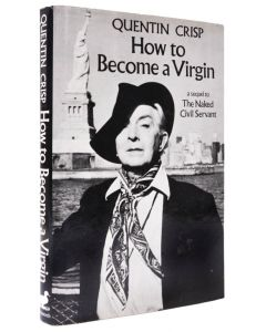 Quentin Crisp, How to become a Virgin, signed first edition - 1