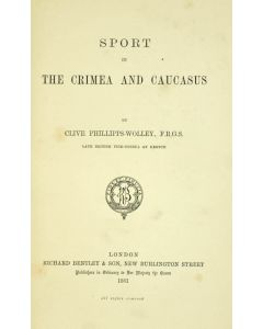 sport in the crimea and the caucasus, 1881, clive phillips-wolley - 1