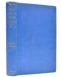 abercromby, a trip though the eastern caucasus, first edition, 1889 - 1