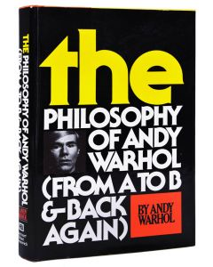 Andy Warhol, The Philosophy of Andy Warhol, first edition, 1975 - 1